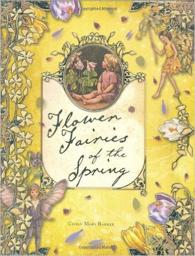 Flower Fairies of the Spring, by Cicely Mary Barker