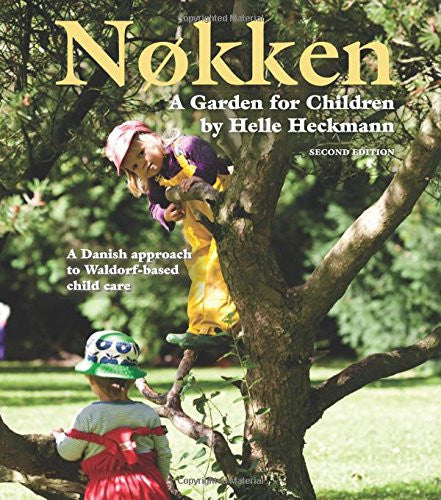 Nokken: A Garden for Children by Helle Heckmann