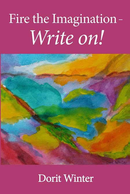 Fire the Imagination Write On! by Dorit Winter