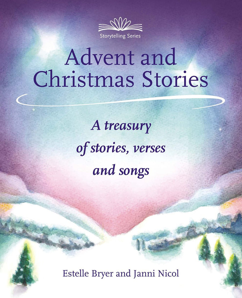 Advent and Christmas Stories by Estelle Bryer and Janni Nicol