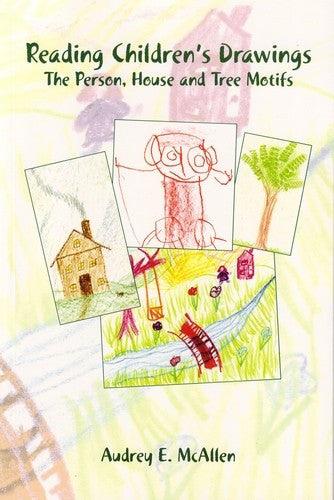 Reading Children's Drawings, by Audrey McAllen