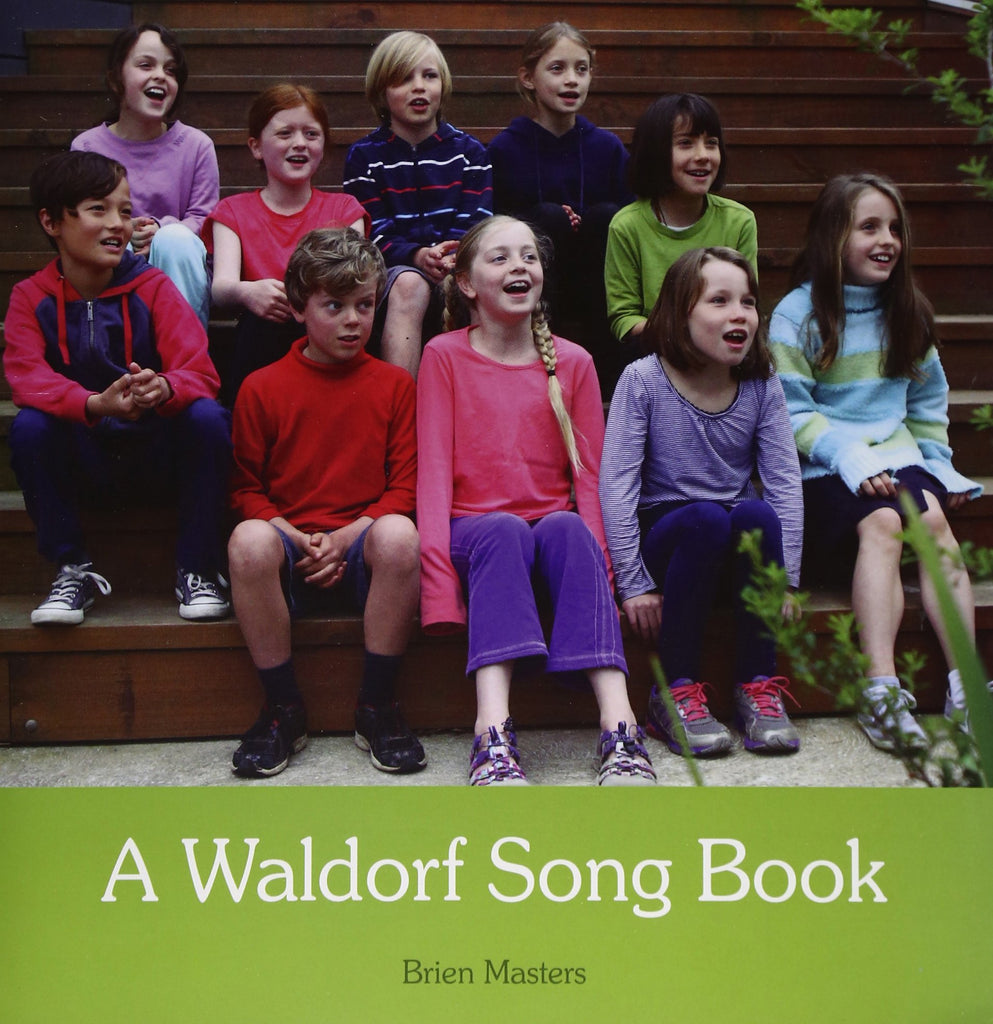 The Waldorf Song Book, by Brien Masters