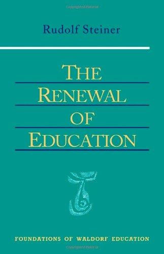 Renewal of Education by Rudolf Steiner