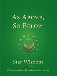 As Above, So Below Star Wisdom, Volume 3