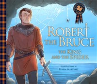 Robert the Bruce, The King and the Spider, Teresa Martinez