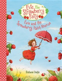 Evie and the Strawberry Patch Rescue, Stefanie Dahle