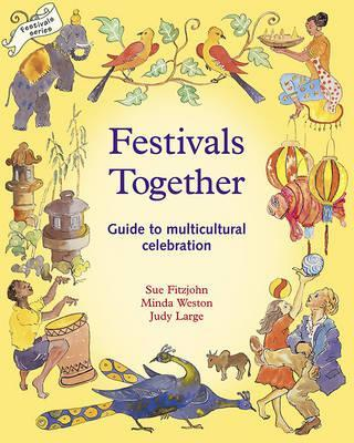 Festivals Together: A Guide to Multicultural Celebration