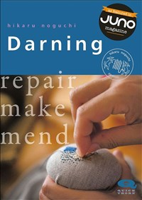 Darning: Repair, Make, Mend