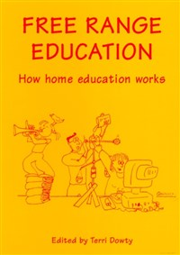 Free Range Education by Terri Dowty: