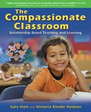 The Compassionate Classroom, by Sura Hart, Victoria Kindle Hodson