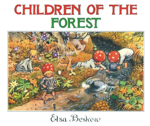 Children of the Forest, by Elsa Beskow