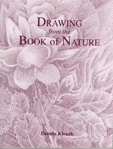 Drawing from the Book of Nature, by Dennis Klocek