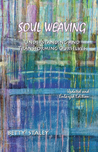 Soul Weaving, by Betty Staley