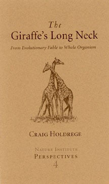 The Giraffe's Long Neck, by Craig Holdrege