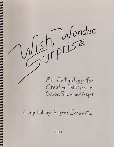 Wish, Wonder and Surprise, by Eugene Schwartz