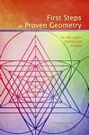 First Steps in Proven Geometry, by Ernst Schuberth