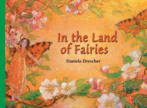 In the Land of Fairies, by Daniela Drescher