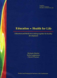Education - Health for Life, by Michaela Glöckler, Stefan Langhammer, and Christof Wiechert