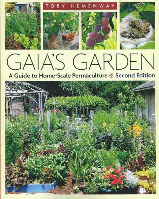 Gaia's Garden, Second Edition, by Toby Hemenway