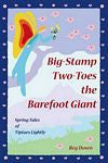 Big Stamp Two-Toes and the Barefoot Giant, by Reg Down
