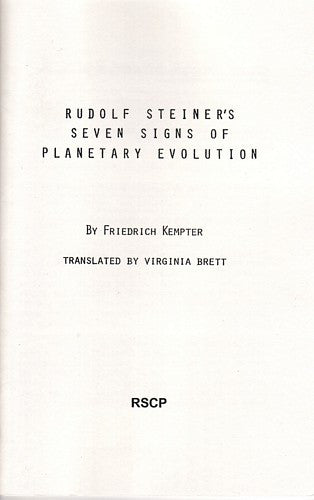 Rudolf Steiner's Seven Signs of Planetary Evolution, by Friedrich Kempter