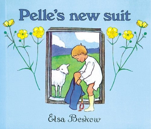 Pelle's New Suit, by Elsa Beskow