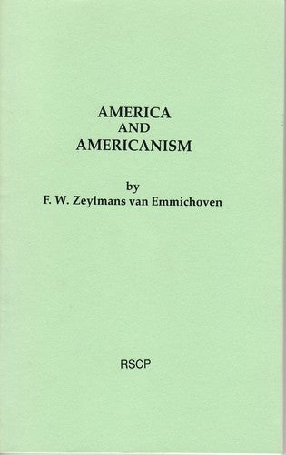America and Americanism, by F. W. Zeylmans van Emmichoven