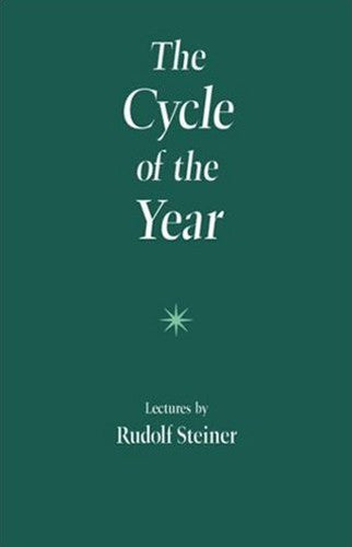 The Cycle of the Year as Breathing Process of the Earth by Rudolf Steiner