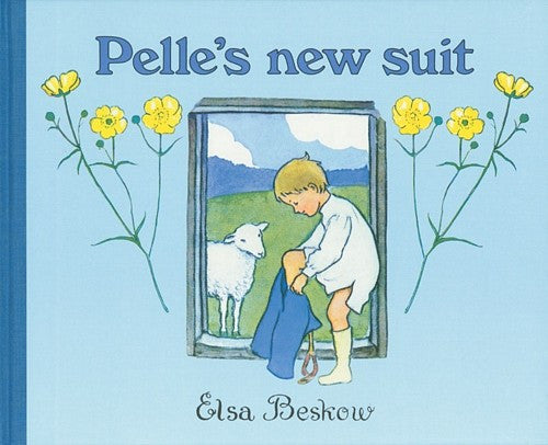 Pelle's New Suit Mini Edition, by Elsa Beskow