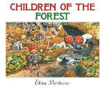 Children of the Forest Mini Edition, by Elsa Beskow