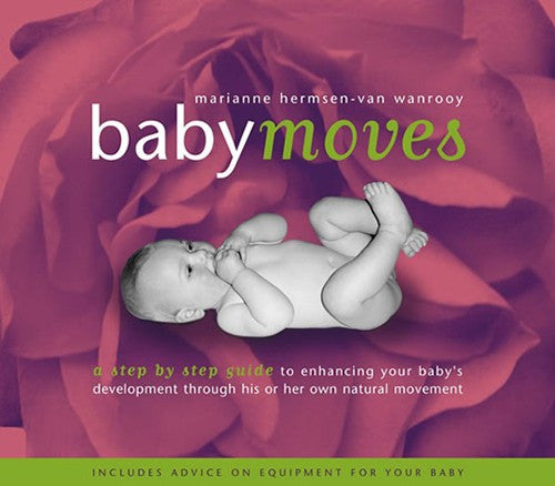 Babymoves, by Marianne Hermsen-van Wanrooy