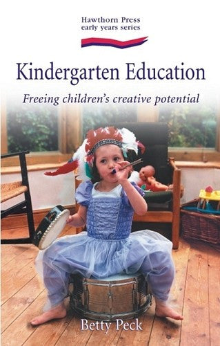 Kindergarten Education, by Betty Peck