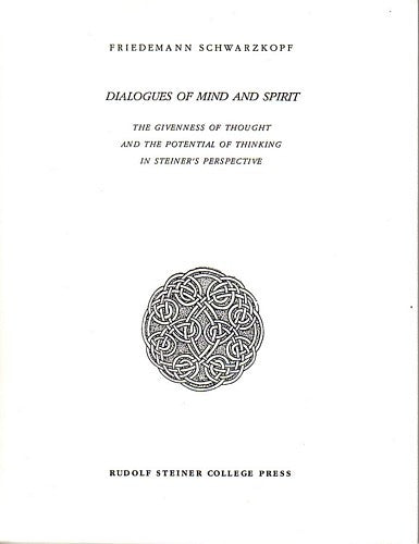 Dialogues of Mind and Spirit, by Friedemann Schwarzkopf