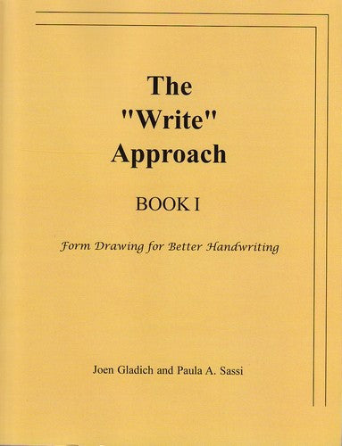 The 'Write' Approach I, by Joen Gladich and Paula Sassi