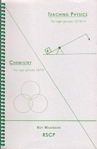 Teaching Physics and Chemistry, by Roy Wilkinson