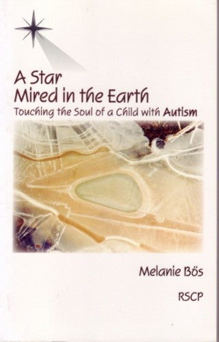 A Star Mired in the Earth, by Melanie Boes