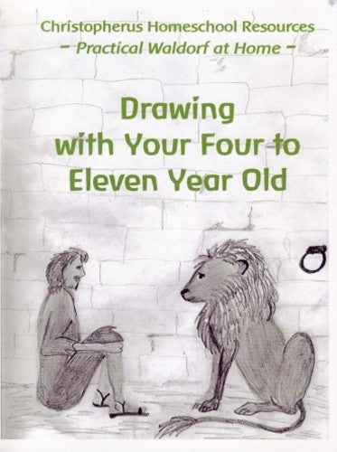 Drawing with Your Four to Eleven Year Old, by Donna Simmons