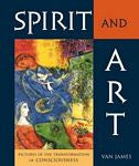 Spirit and Art, by Van James