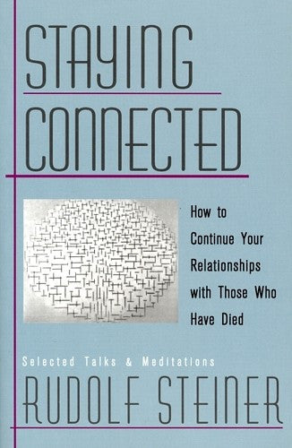 Staying Connected, by Rudolf Steiner