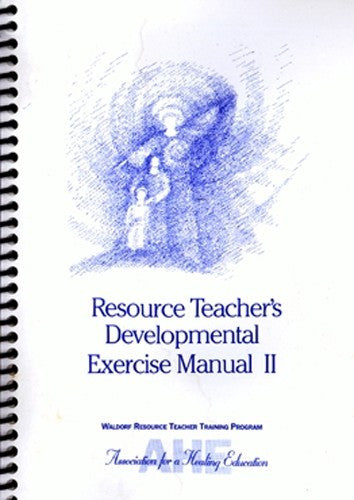 Resource Teacher's Developmental Exercise Manual Volume II