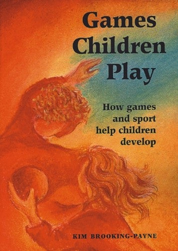 Games Children Play, by Kim Brooking Payne