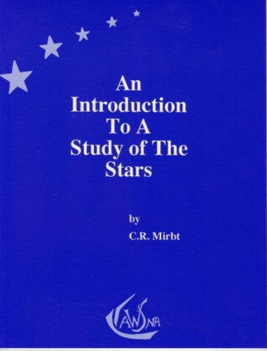 An Introduction to a Study of the Stars, by C. R. Mirbt