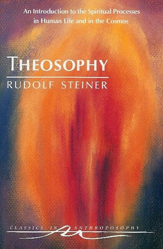 Theosophy, by Rudolf Steiner