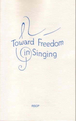 Towards Freedom in Singing, by Dina Soresi Winter and Theodora Richards