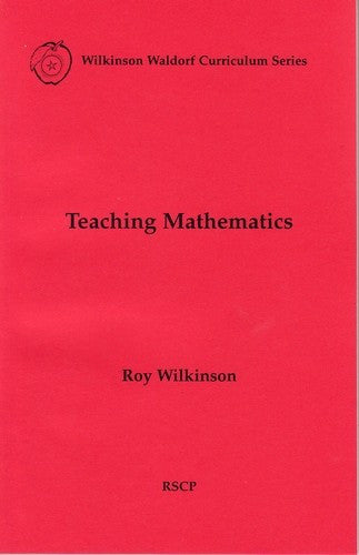 Teaching Mathematics, by Roy Wilkinson