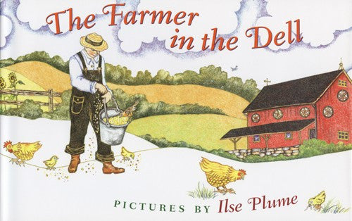 The Farmer in the Dell, by Ilse Plume