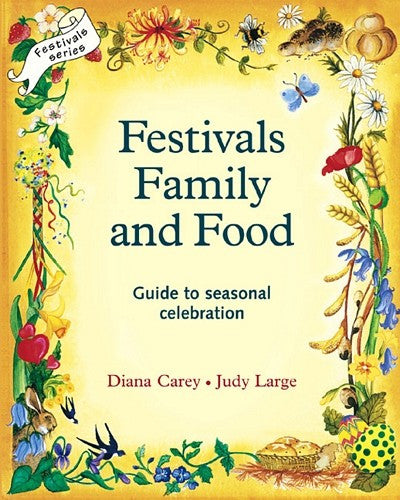 Festivals, Family, and Food by Diana Carey and Judy Large