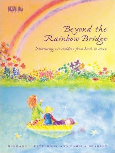 Beyond the Rainbow Bridge, by Barbara J. Patterson and Pamela Bradley