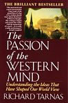 Passion of the Western Mind, by Richard Tarnas