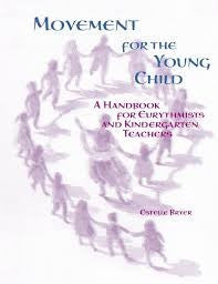 Movement for the Young Child, by Estelle Bryer